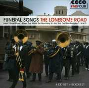 Funeral Songs-The Lonesome Road /  Various [Import] , Various Artists