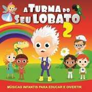 Turma Do Seu Lobato 2 /  Various [Import] , Various Artists