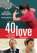 40 Love , Olivier Gourmet