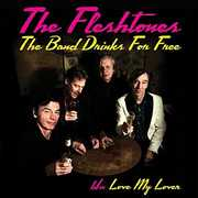 Band Drinks For Free , The Fleshtones