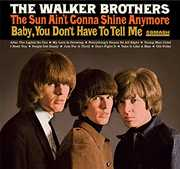 Sun Ain't Gonna Shine Anymore [Import] , The Walker Brothers