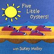 Five Little Oysters , Sukey Molloy