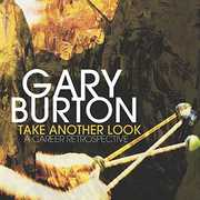 Take Another Look: A Career Retrospective , Gary Burton