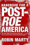 Handbook for a Post Roe America