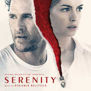 Serenity (original Motion Picture Soundrack) , Benjamin Wallfisch