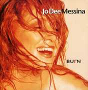 Burn , Jo Dee Messina