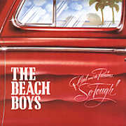 Carl & the Passions: So Tough /  Holland , The Beach Boys