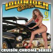 Lowrider Oldies Chrome, Vol. 9 , Various Artists