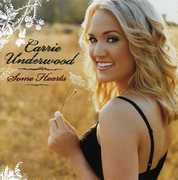 Some Hearts , Carrie Underwood