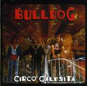 Circo Calesita [Import] , Bulldog