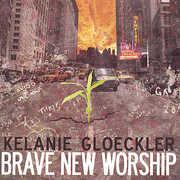 Brave New Worship