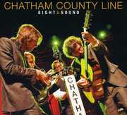 Sight and Sound , Chatham County Line
