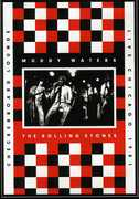 Muddy Waters and the Rolling Stones: Live at the Checkerboard Lounge , The Rolling Stones