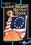 Betsy Ross , Alice Brady