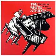 Dead Leaves and The Dirty Ground/ Stop Breaking Down , The White Stripes