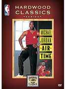 Nba Hardwood Classics: Michael Jordan - Air Time , Michael Jordan