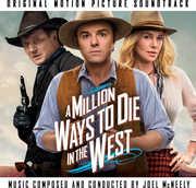 A Million Ways to Die in the West (Original Soundtrack) , Joel McNeely