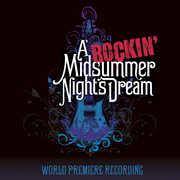 A Rockin' Midsummer Night's Dream /  Various