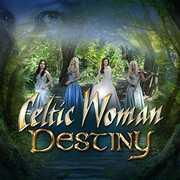 Destiny , Celtic Woman