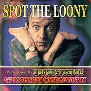 Spot the Loony , Graham Chapman