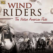 Wind Riders - Native American Flute /  Various