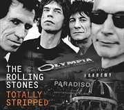 The Rolling Stones: Totally Stripped , The Rolling Stones
