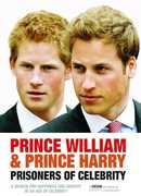 Prince William And Prince Harry: Prisoners Of Celebrity , Princess Diana