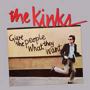 Give The People What They Want , The Kinks