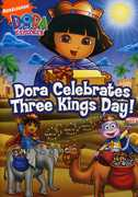 Dora Clebrates Three Kings Day! , Alexandria Suarez