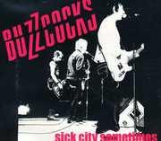 Sick City Sometimes , Buzzcocks