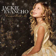 Dream with Me , Jackie Evancho