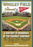 Wrigley Field: Centennial
