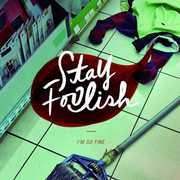 Stay Foolish (EP) [Import] , Stay Foolish