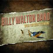 Wish for What You Want , Billy Walton Band