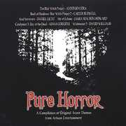 Pure Horror: A Compilation Of Original Score Themes [Import]