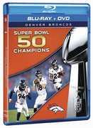 Denver Broncos: Super Bowl 50 Champions