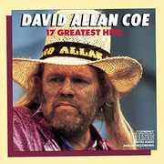 David Allan Coe 17 Greatest Hits , David Allan Coe