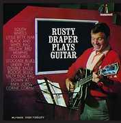 Plays Guitar , Rusty Draper