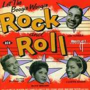 Let The Boogie Woogie Rock N Roll [Import]