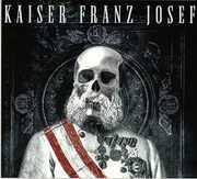 Make Rock Great Again [Import] , Kaiser Franz Josef