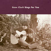 Gene Clark Sings for You , Gene Clark