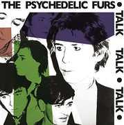Talk Talk Talk , The Psychedelic Furs