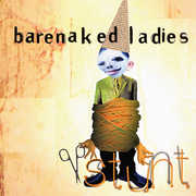 Stunt , Barenaked Ladies