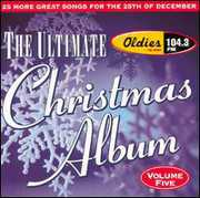 Ultimate Christmas Album Vol.5: WJMK Oldies 104.3