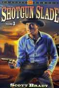 Shotgun Slade 3 , Michael Fox