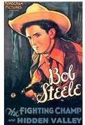 Fighting Champ /  Hidden Valley , Bob Steele