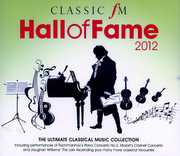 Classic FM Hall of Fame 2012 [Import]