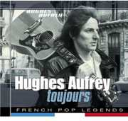Toujours [Import] , Hugues Aufray
