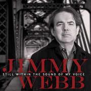Still Within the Sound of My Voice , Jimmy Webb