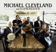 On Down the Line , Michael Cleveland